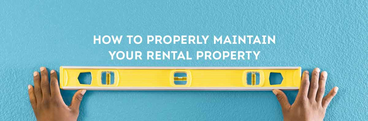 strategies to maintain your rental property