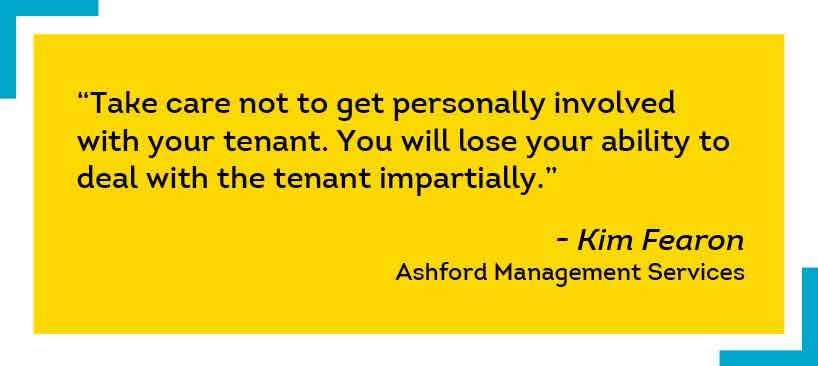 Adhere to laws and avoid getting personally involved with tenants